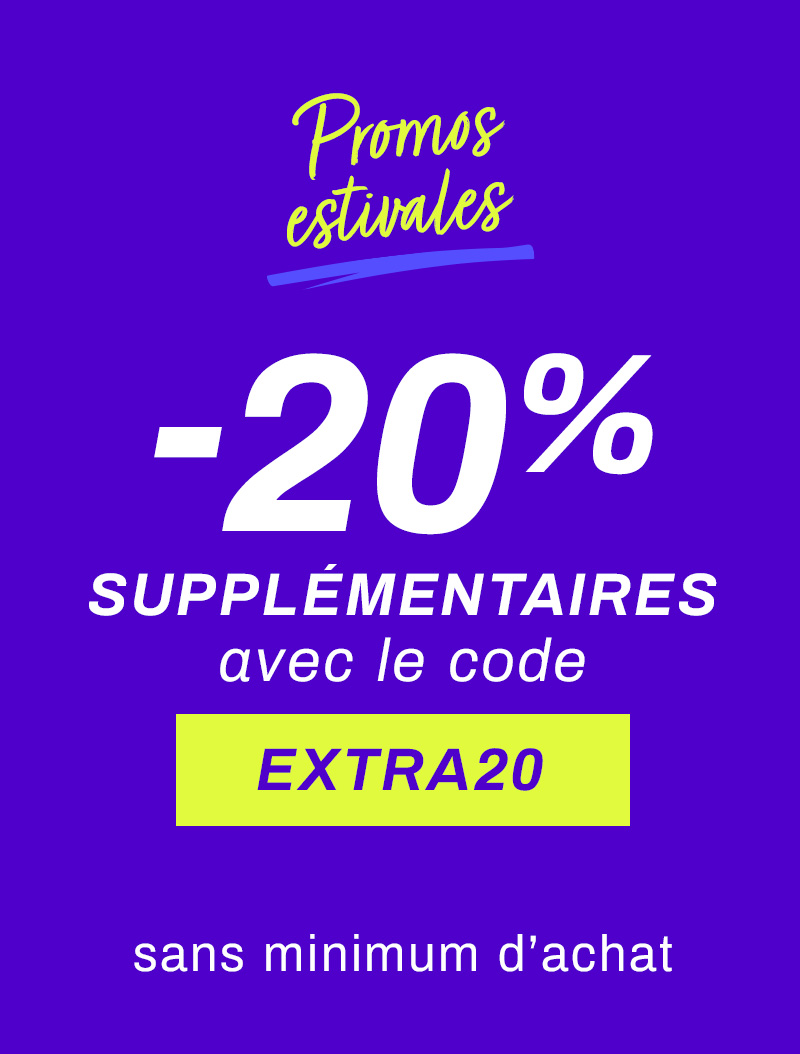 -20% supplémentaires code EXTRA20